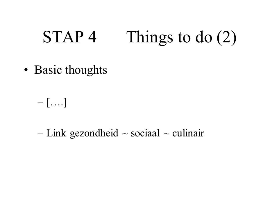 STAP 4 Things to do (2) Basic thoughts [….]